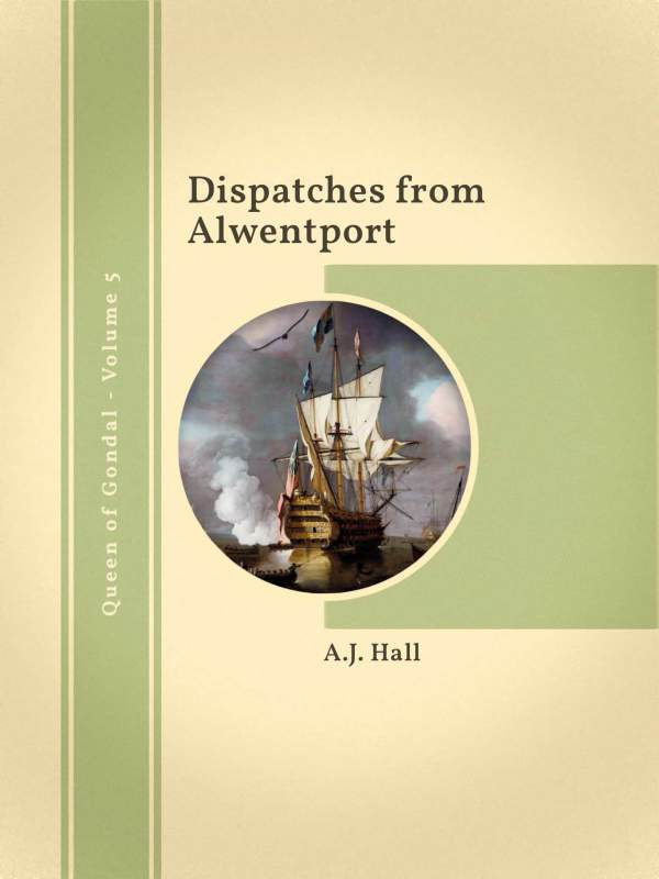 Dispatches from Alwentport cover
