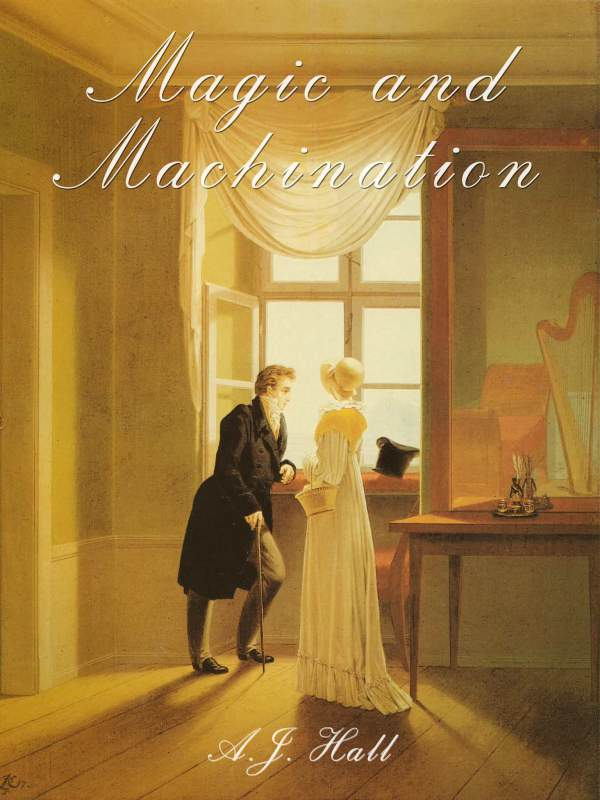 Magic and Machination book cover