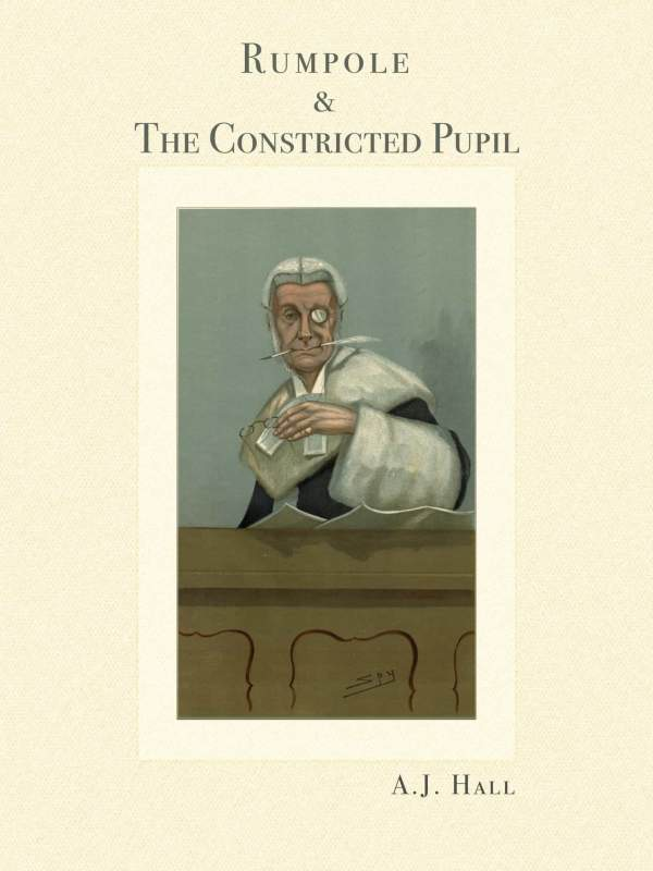 Rumpole & The Constricted Pupil book cover