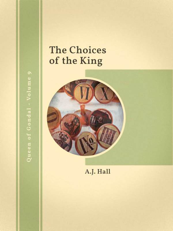 The Choices of the King book cover