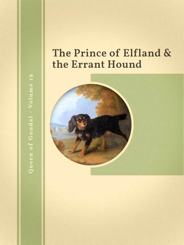 The Prince of Elfland & the Errant Hound book cover
