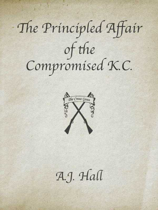 The Principled Affair of the Compromised K.C. book cover