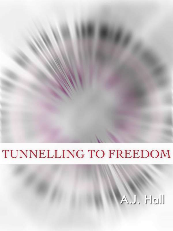 Tunnelling to Freedom book cover